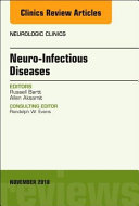 Neuro Infectious Diseases  an Issue of Neurologic Clinics Book