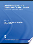 Global Insurgency and the Future of Armed Conflict Book