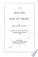 The Life of David King of Israel