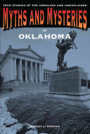 Myths and Mysteries of Oklahoma