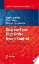 Discrete Time High Order Neural Control