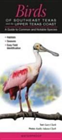 Birds of Southeast Texas and the Upper Texas Coast