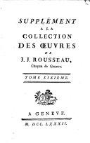 Collection complète des Œuvres de J. J. Rousseau