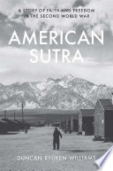 link to American sutra : a story of faith and freedom in the Second World War in the TCC library catalog