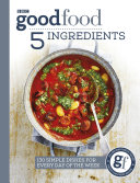 Good Food: 5 Ingredients Pdf/ePub eBook