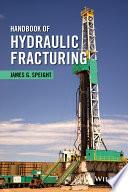 Handbook of Hydraulic Fracturing Book