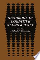 Handbook of Cognitive Neuroscience Book