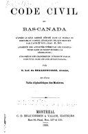 Code civil du Bas-Canada, d'après le rôle amendé déposé dans le bureau du greffier du conseil législatif, tel que prescrit par l'acte 29 Vict., chap. 41, 1865