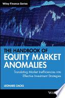 The Handbook of Equity Market Anomalies