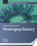 Oxford Textbook of Neuropsychiatry Book