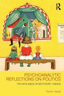 Pdf Psychoanalytic Reflections on Politics Telecharger