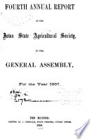 Annual Report of the Iowa State Agricultural Society  to the General Assembly for the Year