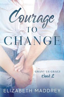 Courage to Change Book PDF