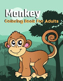 Monkey Coloring Book For Adults