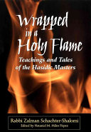 Wrapped in a Holy Flame