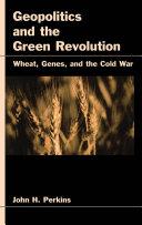 Geopolitics and the Green Revolution