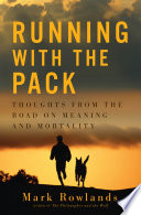 """Running with the Pack"" by Mark Rowlands"