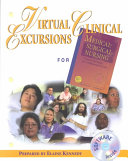 Virtual Clinical Excursions 1  0 to Accompany Medical Surgical Nursing