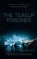 The Teacup Poisoner
