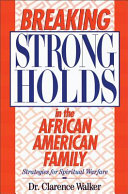 Breaking Strongholds in the African American Family
