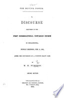 The Moving Power  A Discourse  on Galat  Iv  18  Delivered After the Occasion of a Fugitive Slave Case     Second Edition