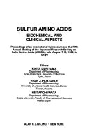 Sulfur Amino Acids  Biochemical and Clinical Aspects Book