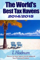 The World s Best Tax Havens 2014 2015