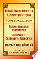 Original Bavarian Folktales A Schonwerth Selection