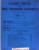 Classic pieces for small woodwind ensembles