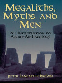 Megaliths  Myths and Men