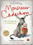 Monsieur Cadichon: Memoirs of a Donkey