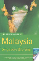 """Malaysia, Singapore and Brunei"" by Charles de Ledesma, Mark Lewis, Pauline Savage, Rough Guides (Firm)"