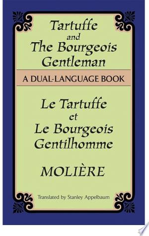 Download Tartuffe and the Bourgeois Gentleman Free Books - Dlebooks.net