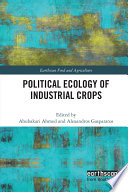 Political Ecology of Industrial Crops