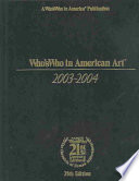 Who's Who in American Art 2003-2004