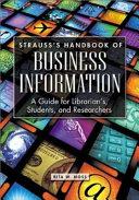 Strauss S Handbook Of Business Information