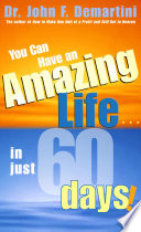 You Can Have An Amazing Life In Just 60 Days  Book PDF