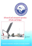 Advanced and automated operation of locks and bridges