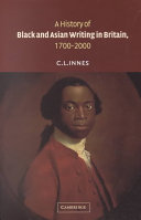 A History of Black and Asian Writing in Britain, 1700-2000