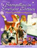 Storytelling in Emergent Literacy