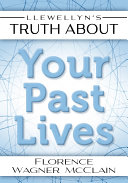 Llewellyn's Truth About Your Past Lives