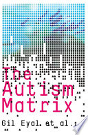 """""""The Autism Matrix"""" by Gil Eyal"""