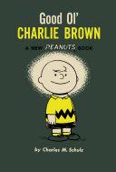 Good Ol  Charlie Brown