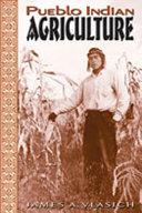 Pueblo Indian Agriculture