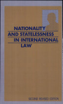 Nationality and Statelessness in International Law