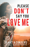 Please Don t Say You Love Me