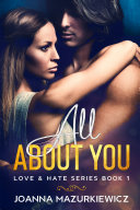 All About You (Love & Hate Series #1) (New Adult, romance, college, sports, contemporary)