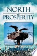 North to Prosperity Book