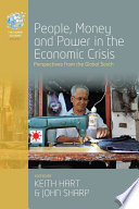 People  Money and Power in the Economic Crisis