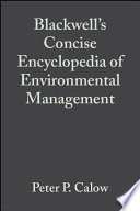 Blackwell S Concise Encyclopedia Of Environmental Management Book PDF